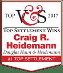 Top Settlement Wins - Attorney Craig Heidemann